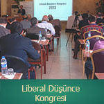 Congress of Liberal Thought, 3-5 November 2006, Urgup, Cappadoccia
